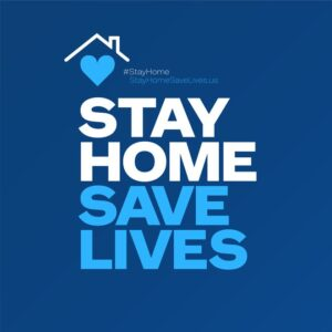 Stay Home Save Lives - COVID 19 poster